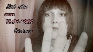 Siel-chan - cover KAT-TUN - Distance