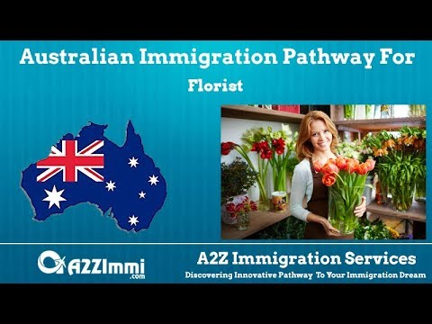Australia Immigration Pathway for Florist (ANZSCO Code: 362111)