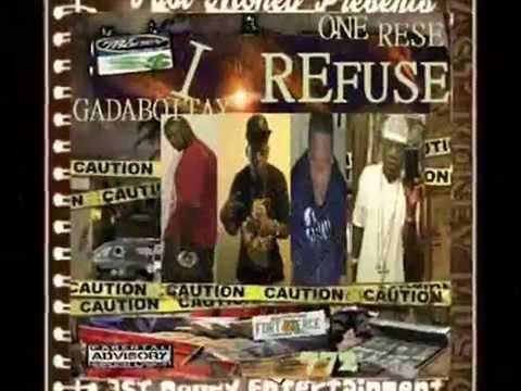 I REFUSE( MUSIC VIDEO)ONE RESE & GADABOITAY