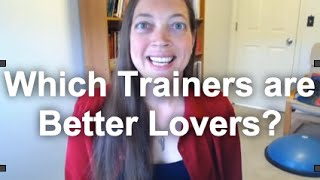 Empowerment Dog Trainers Make Better Lovers