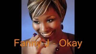 fanny J - Okay