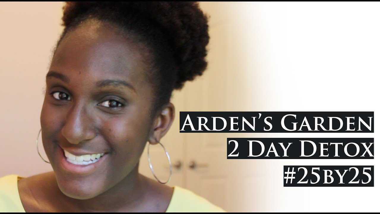 Arden s garden 2 day detox experience amp results youtube