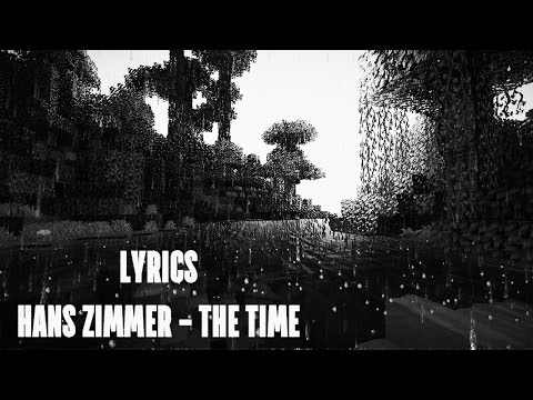Lyrics | Minecraft - Hans Zimmer : The Time