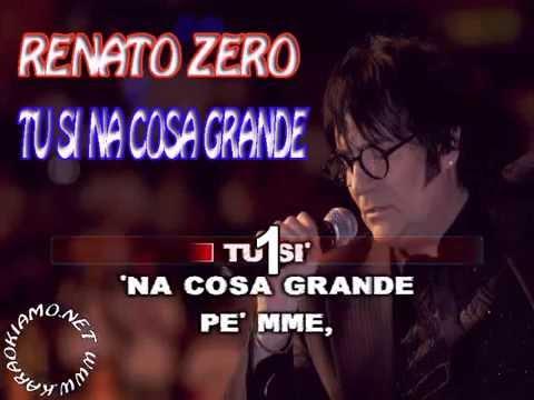 Renato Zero - Tu si' 'na cosa grande (karaoke fair use)