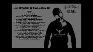 Lord Of Sp33d @ Trash n Core 18