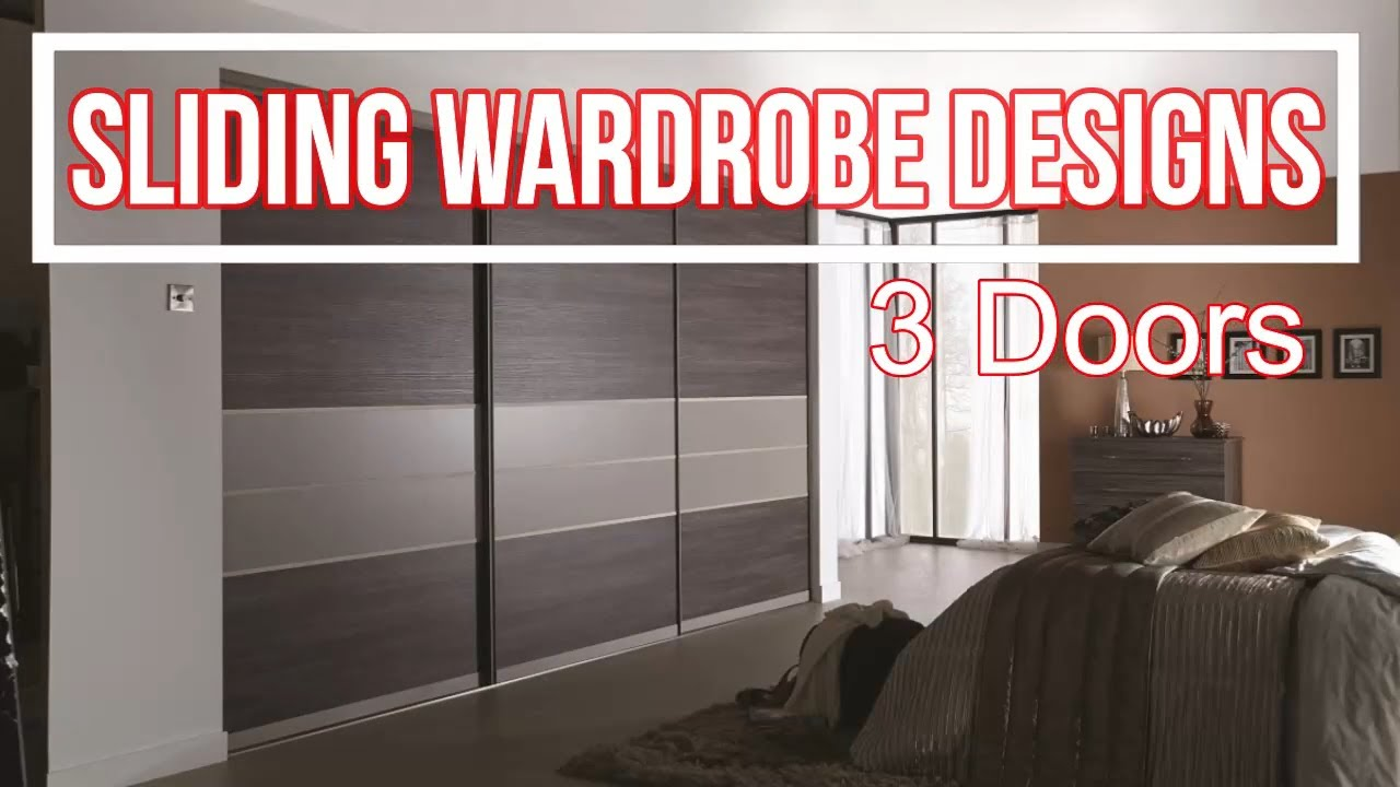 Top 40 Sliding Wardrobe 3 Doors Designs 2020 Hd Youtube