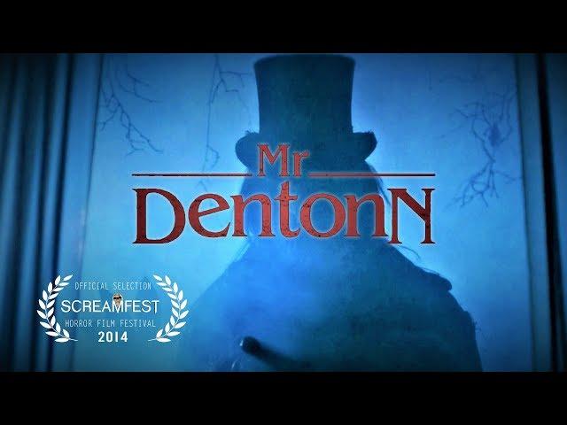 Mr Dentonn | Scary Short Horror Film | Screamfest