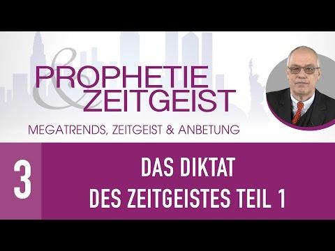 3. Das Diktat des Zeitgeistes Teil 1 - Megatrends, Zeitgeist & Anbetung - Gerhard Padderatz