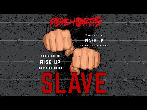 PSYCHORDS - Slave (OFFICIAL VIDEO)