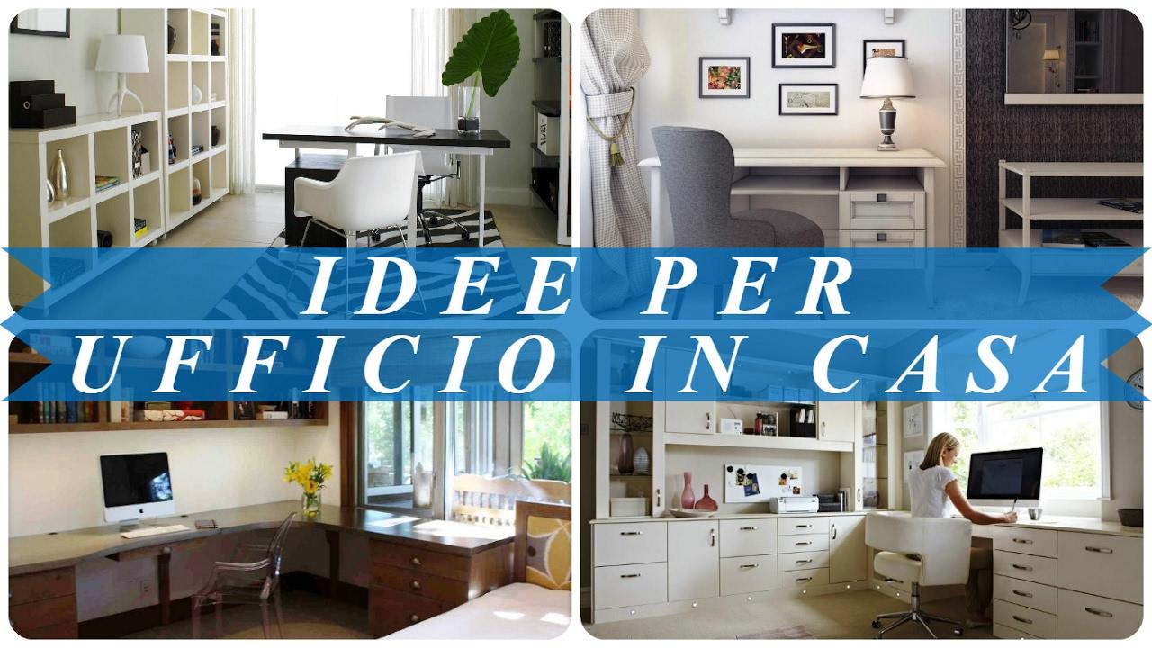 Ufficio In Casa Idee : Idee per ufficio in casa youtube