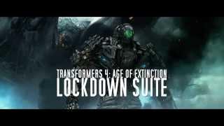 Lockdown Suite - Transformers 4: Age of Extinction OST by Steve Jablonsky