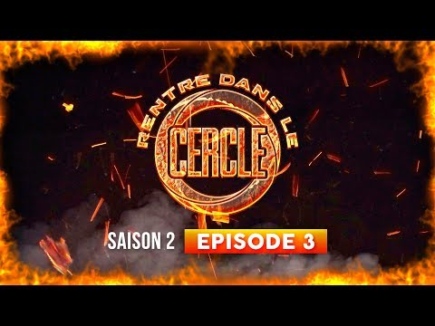Rentre dans le Cercle - Saison #2 / Episode 3 (Dinos, GLK, DA Uzi, D. Ace...) I Daymolition