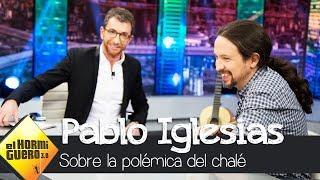 Pablo Iglesias responde: ¿Volvería a comprarse el polémico chalé? - El hormiguero 3.0