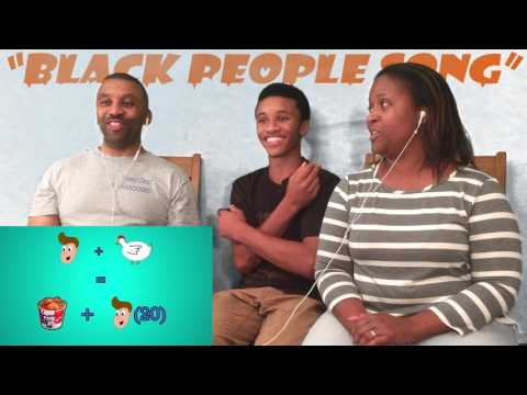"""Mom and Dad react to """"The Black People Song""""...."""