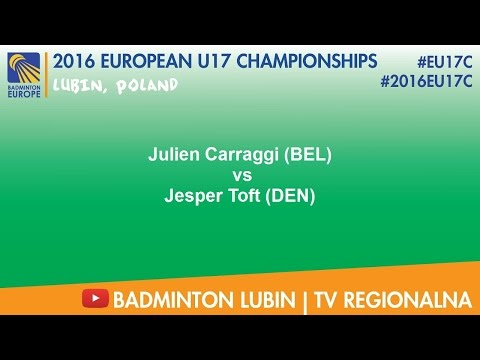 #2016EU17C Lubin - Julien Carraggi (BEL) VS Jesper Toft (DEN)