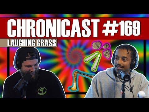 Smoking Weed from Laughing Grass Marijuana!!! - Chronicast #169