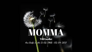 Vili Lasike - Momma (Full Song) 2019