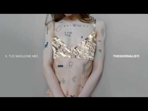 Thegiornalisti - Il tuo maglione mio