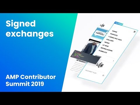 Signed exchanges (AMP Contributor Summit '19)