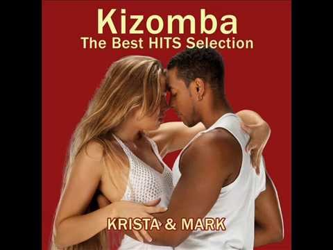 Kizomba Mix  - The best hits selection