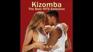 Kizomba Mix 2013 - The best hits selection