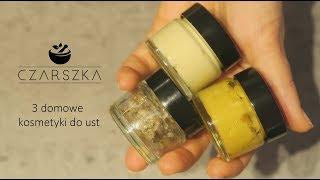 3 domowe kosmetyki do pielęgnacji ust - Czarszka -