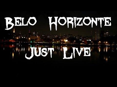 Belo Horizonte - Just LIVE !