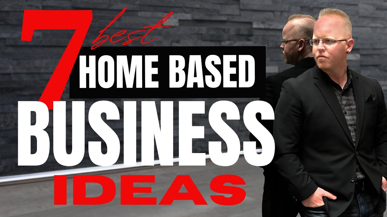 HOME BASED BUSINESS IDEAS FOR 2020 (7 Realistic and Profitable Ideas)