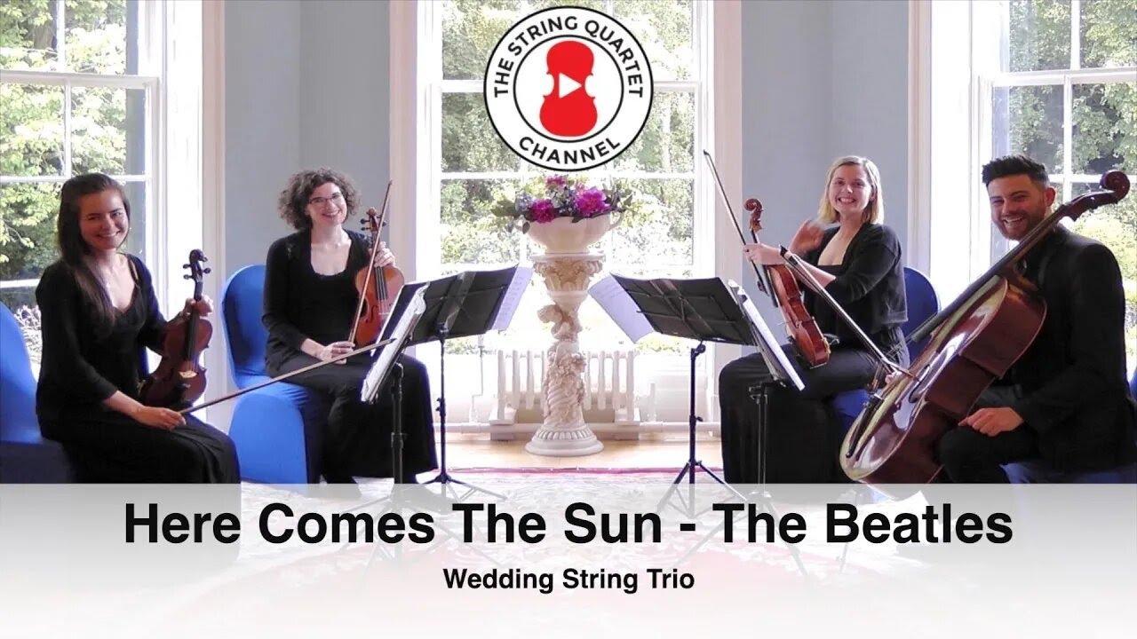 Here Comes The Sun Beatles Wedding String Quartet