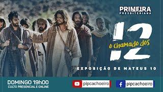 CULTO 17/01- O CHAMANDO DOS DOZE
