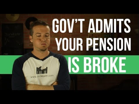 The Government just admitted your Pension is Broke.