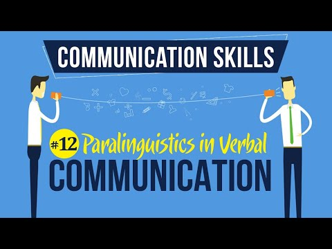 Paralinguistics In Verbal Communication - Introduction To Communication Skills