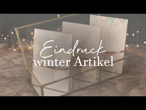 ♥ Eindruck Winter Kollektion
