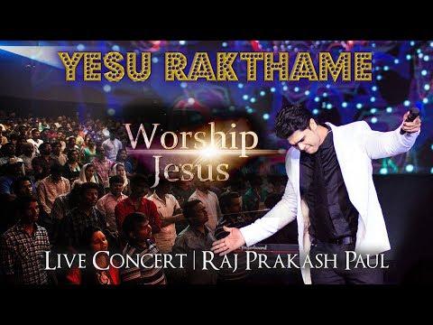 Yesu Rakathame | Worship Jesus | Live Concert | Raj Prakash Paul | Telugu Christian Song | 4k video