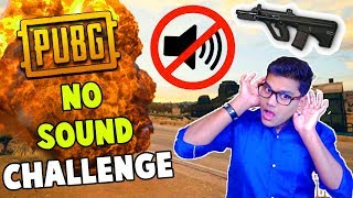 Playing PUBG Without Sound- Still got Chicken Dinner? (PUBG Funny Moments)