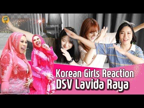 Korean girls react to MV [Lavida Raya] by DSV|Blimey