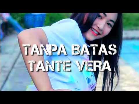 TANPA BATAS lagu tante vera