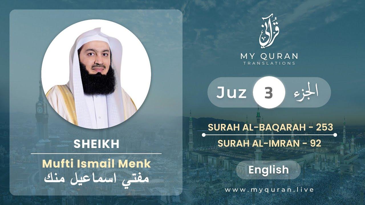 Download Juz 3 - Juz A Day with English Translation (Surah Al-Baqarah and Al-Imran) - Mufti Menk