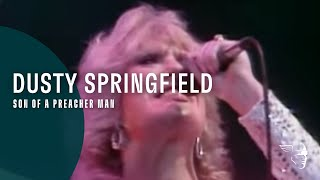 "Dusty Springfield - Son Of A Preacher Man (From ""Live At The Royal Albert Hall"")"