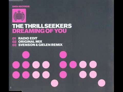Dreaming of You (Original Mix) - The Thrillseekers