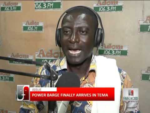 Power barge finally arrives in Tema - Fabewoso (8-12-15)