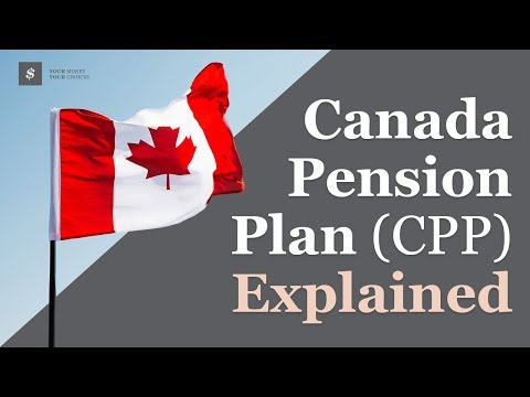 Canada Pension Plan Explained