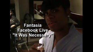 "Fantasia - Facebook Live ""It Was Necessary"" (Part 3)"