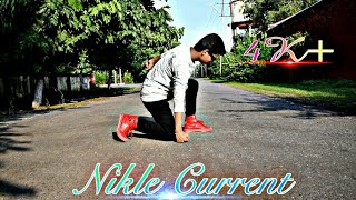 Nikle Current Hip Hop Dance Choreography || Jassi Gill Ft.Neha Kakkar