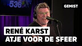 René Karst - Atje Voor De Sfeer | Live bij 538