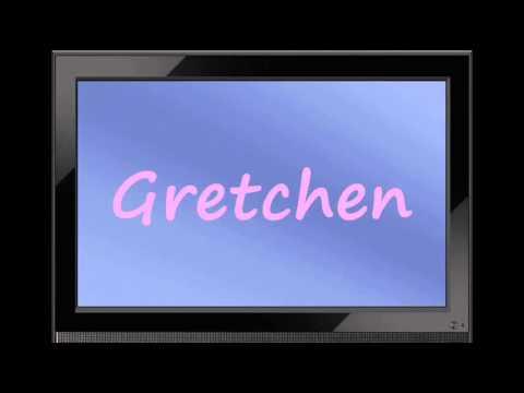 Gretchen  German Girl Name