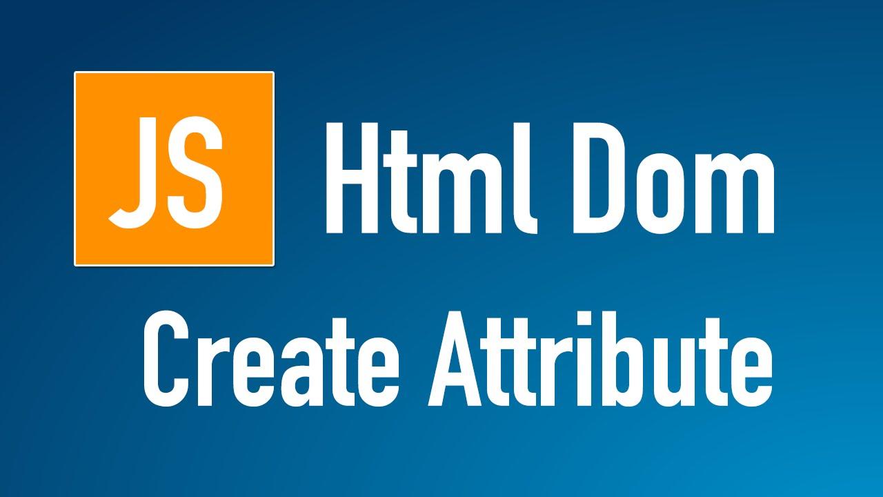 Learn Js Html Dom In Arabic 32 Document Create Attribute Youtube