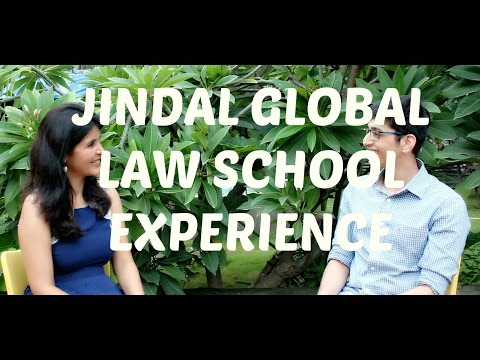 College Experience - Jindal Global Law School