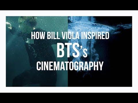 HOW BILL VIOLA INSPIRED BTS (방탄소년단) CINEMATOGRAPHY