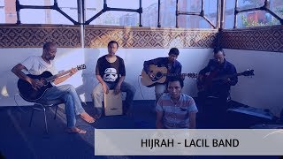 Gambar cover Lagu Religi HIJRAH - Lacil Band ( DKM Lapas Cilegon )